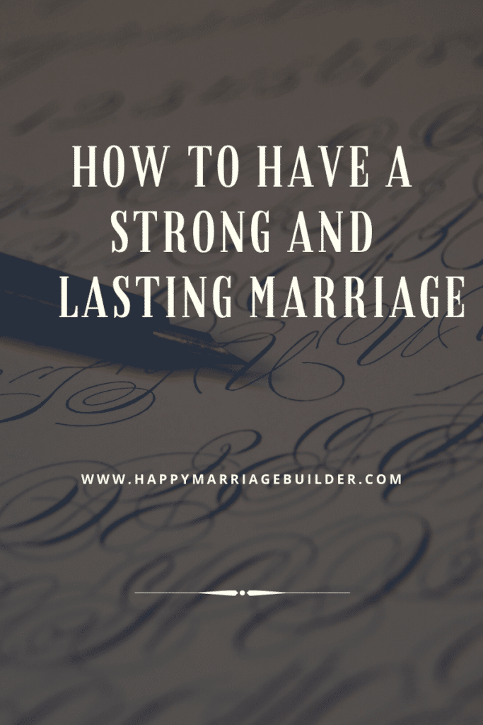 Lasting marriage, strong marriage
