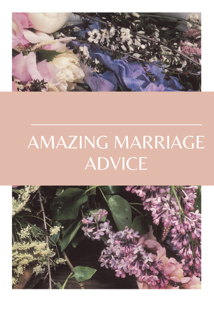 Advice On Marriage, love your suppose