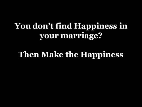 marriage and happiness,not happy in my marriage