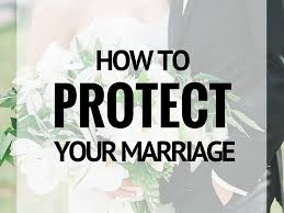 protect your marriage,take care of your spouse