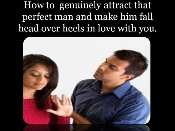 How to attract any man. how to make a man love you