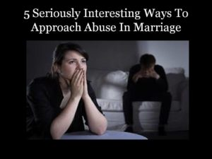 abuse in marriage, abusive marriage