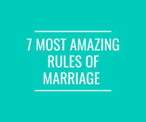 Rules of Marriage, marriage rules