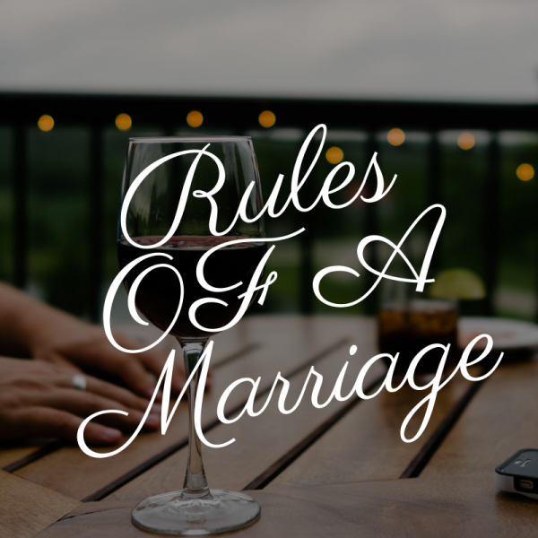 marriage Rules,rrules of a marriage