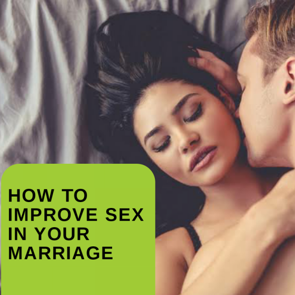 Happy marriage,improve sex in.your marriage.