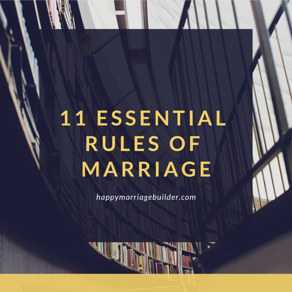 Rules of a happy marriage
