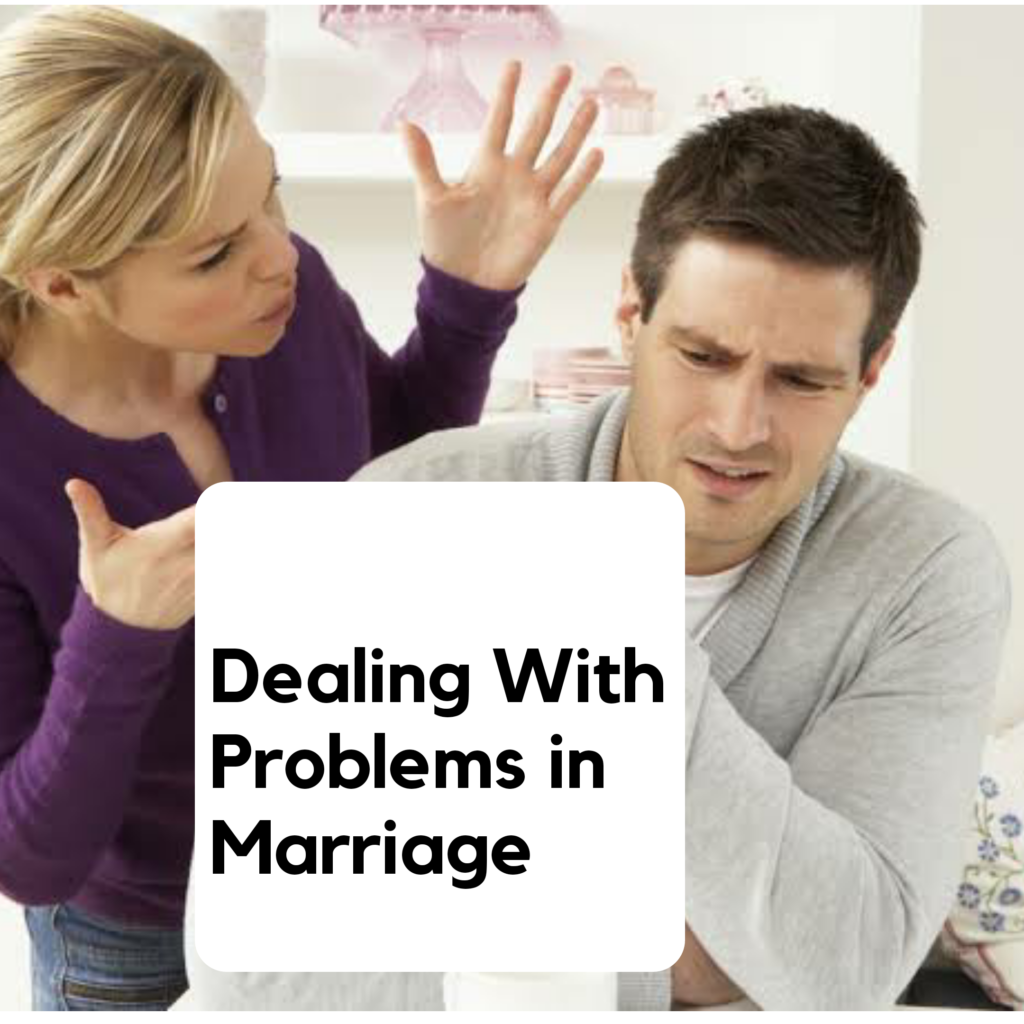 Ways to deal marriage problems