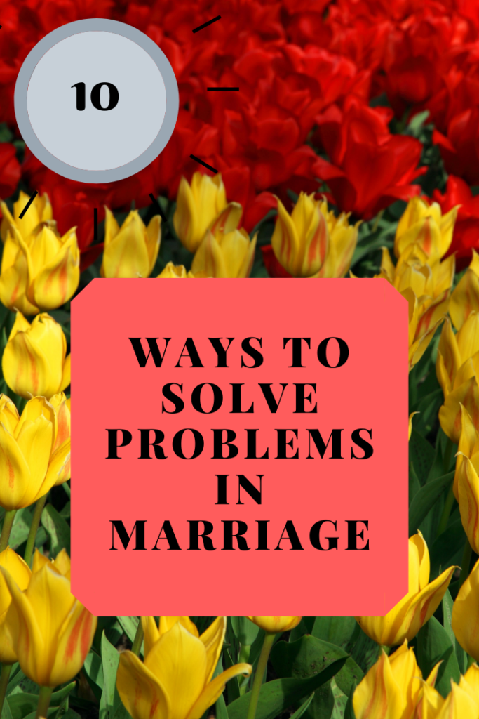 Solving your marriage problems