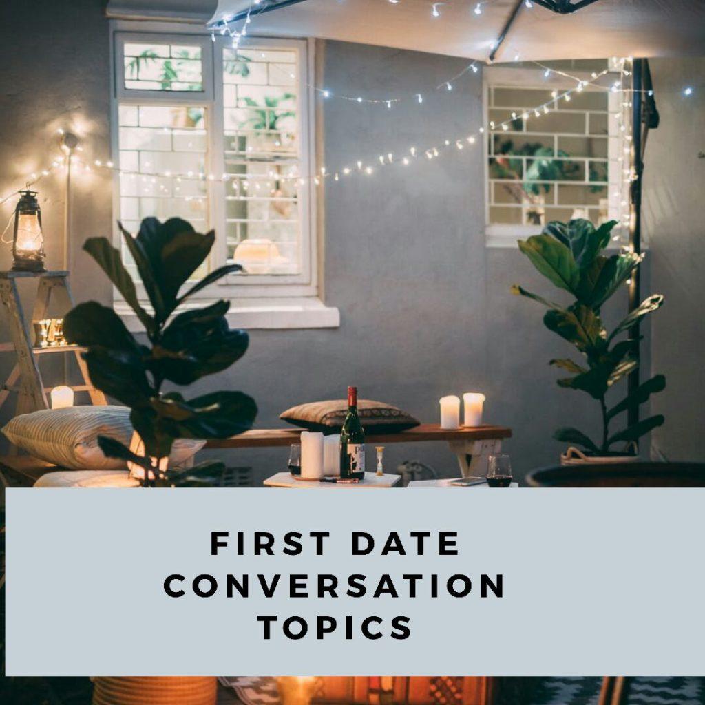 First date conversation topics, conversation starter
