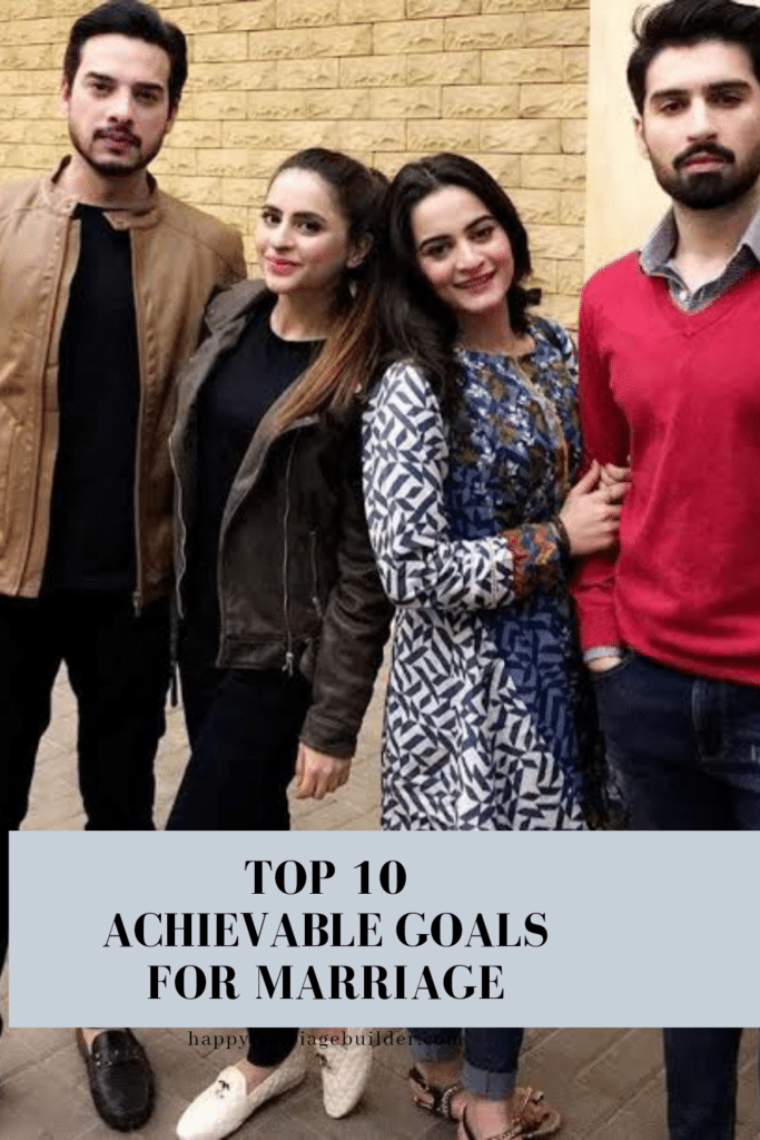Achievable goals for marriage